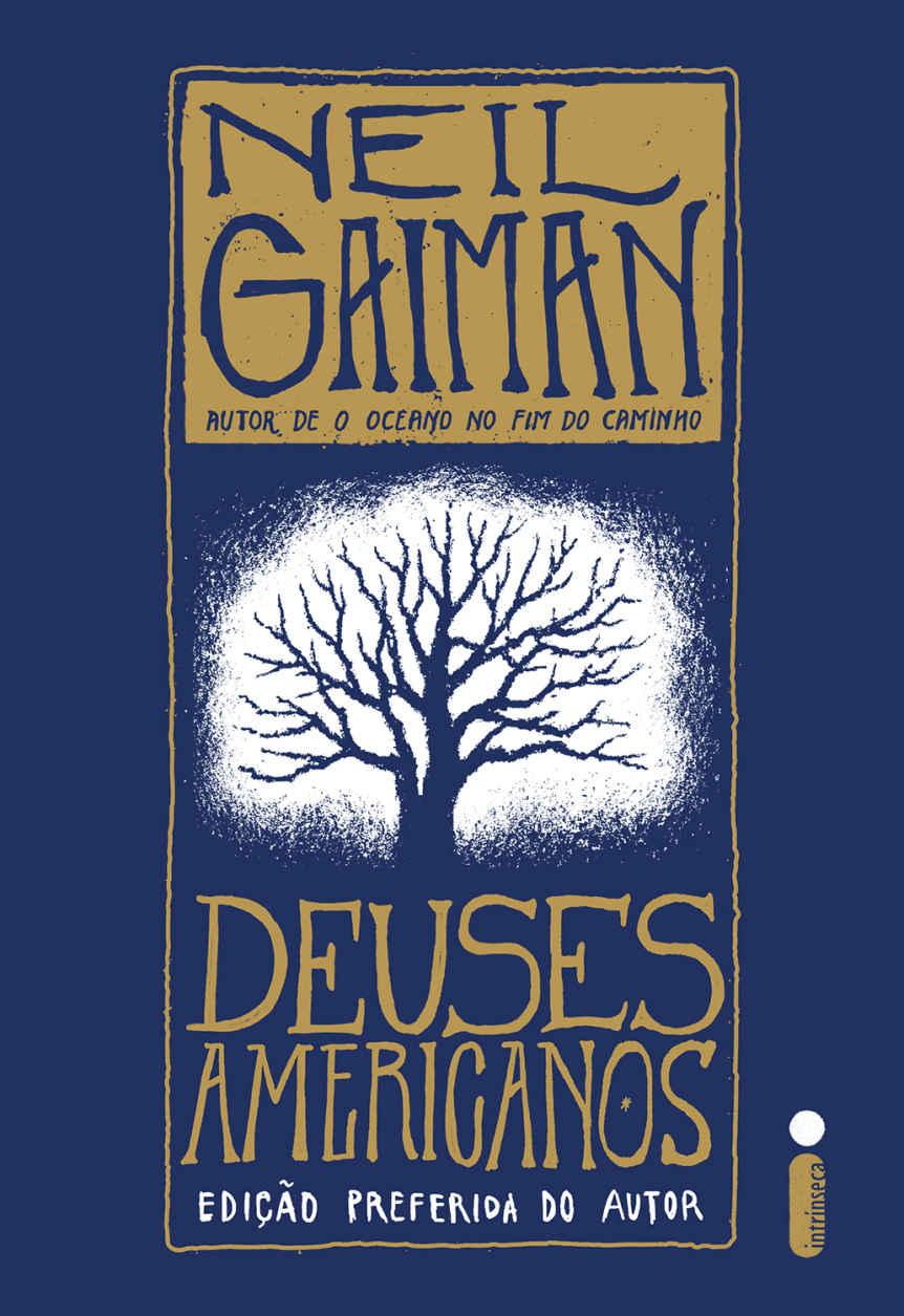 Deuses Americanos – Neil Gaiman