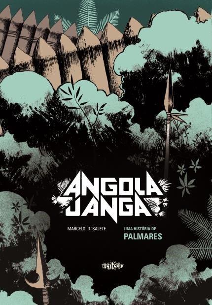 Angola Janga – Marcelo D'Salete