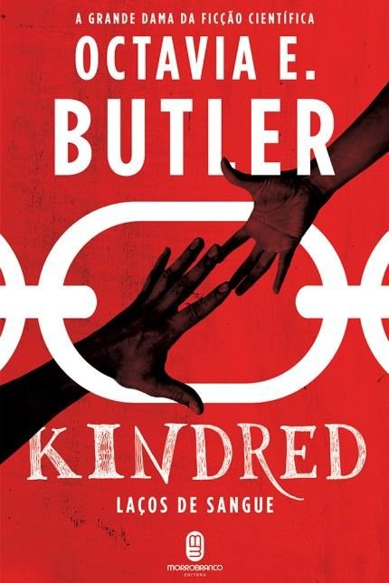 Kindred: Laços de Sangue – Octavia Butler